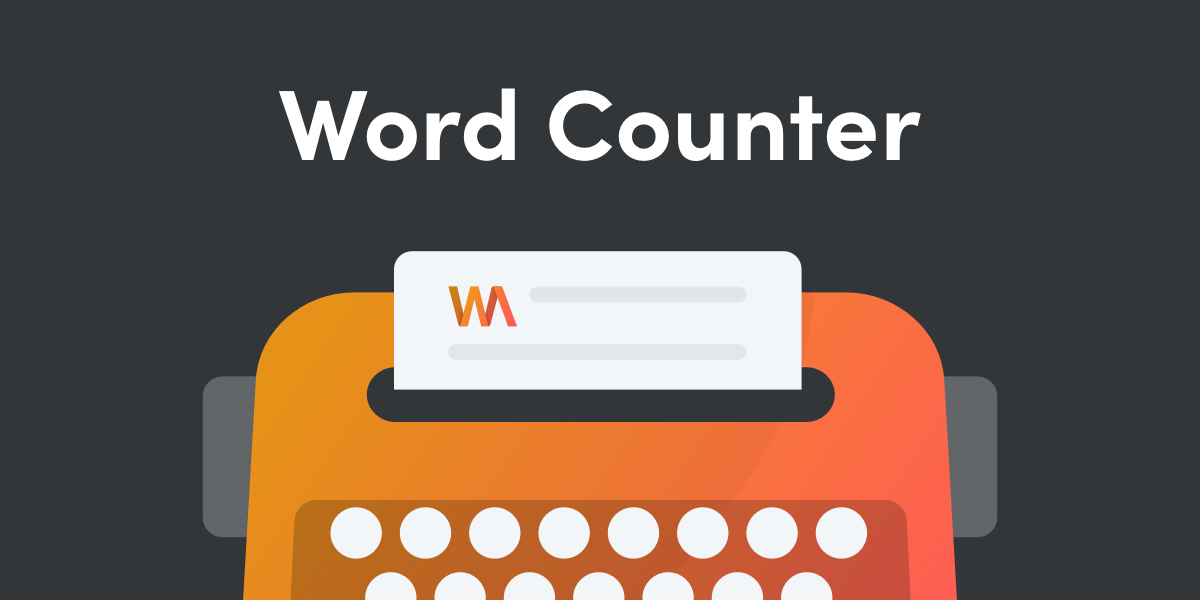 Word Counter: Count words, sentences, paragraphs and pages
